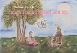 Buchcover Mein Freund Xaverl und ich